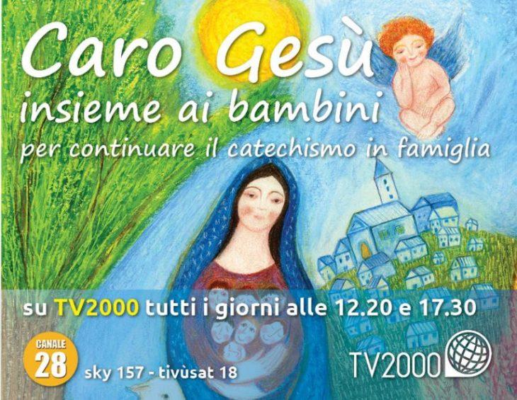 tv2000 caro gesù catechismo bambini